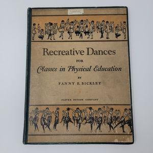 1927 Recreative Dance Instruction Book, Rare Fun